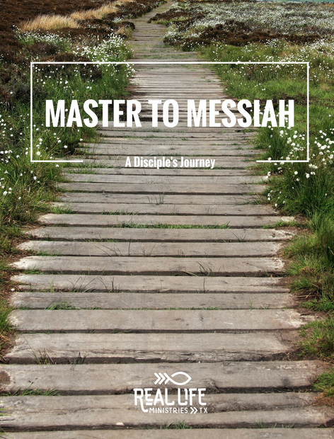 Master to Messiah – A Disciples Journey: 4-Week Devotional