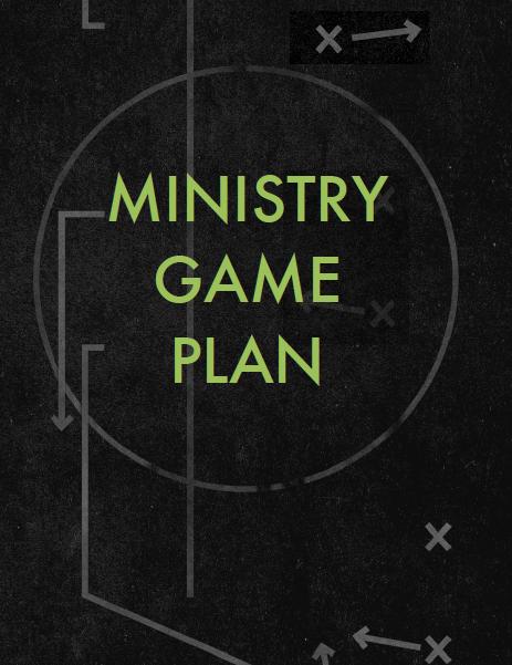 Ministry Game Plan
