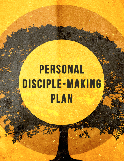 Personal Disciple-Making Plan