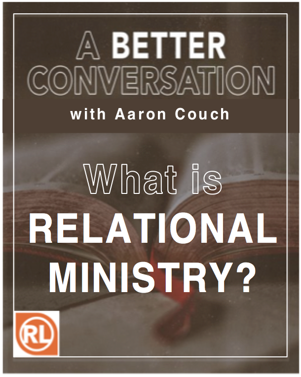 What is Relational Ministry?