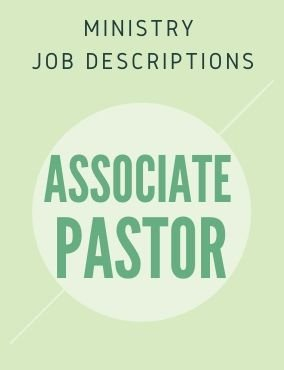 Ministry Job Description – Associate Pastor