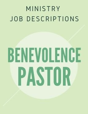 Ministry Job Description – Benevolence Pastor