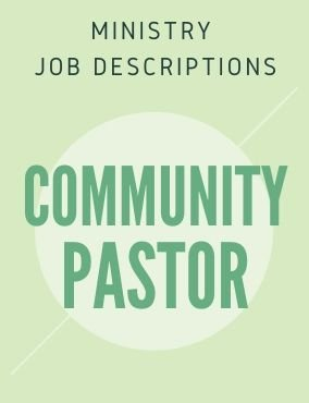 Ministry Job Description – Community Pastor