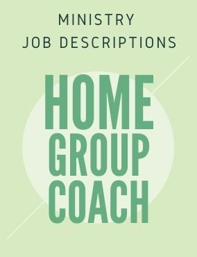 Ministry Job Description – Home Group Coach