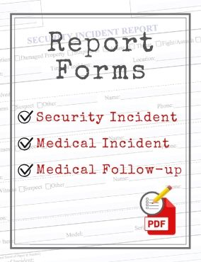 Report Forms – Security Incident Report, Medical Incident Report & Medical Follow-Up