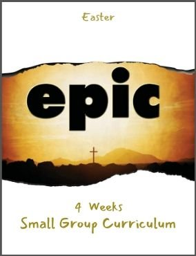 Epic – Small Group Curriculum