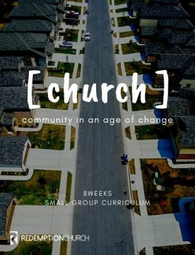 Church: Community in an Age of Change – Small Group Curriculum