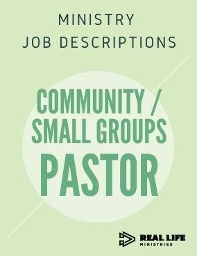 Ministry Job Description – Small Group/Discipleship Pastor
