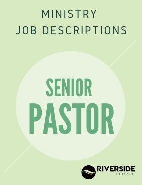 Ministry Job Description – Senior Pastor