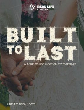 Built To Last: God's Design For Marriage