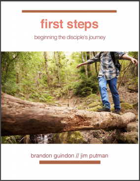 First Steps: Beginning the Disciple's Journey