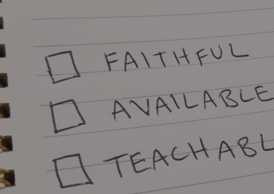 Are You Faithful, Available and Teachable?